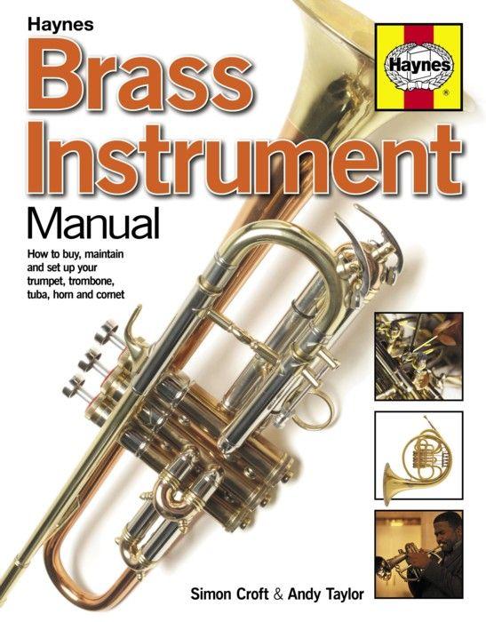 Haynes Brass Instrument Manual. £21.99