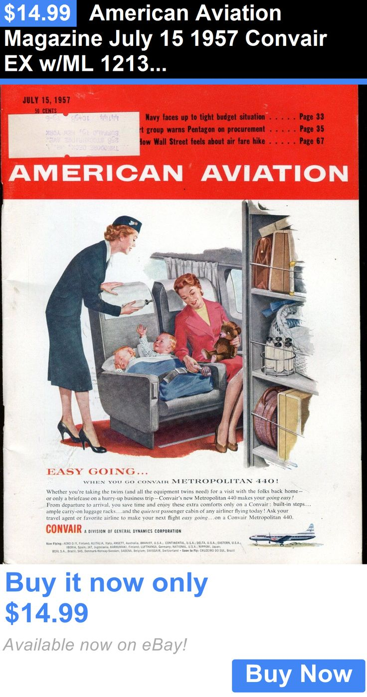 Magazines: American Aviation Magazine July 15 1957 Convair Ex W/Ml 121316Jhe BUY IT NOW ONLY: $14.99