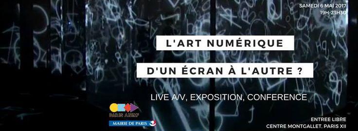 FR – L'art numérique : d'un écran à l'autre  Le 6 mai à Paris