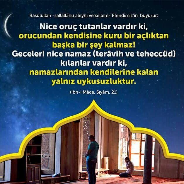 """""""Nice oruç tutanlar var ki, aç kalmaktan başka bir kazançları yoktur. Ve yine nice namaz kılanlar var ki, yorgunluktan başka namazından elde ettiği bir şey yoktur.""""(İbn Mace, Sıyam,21)  #oruç #ramazan #iftar #sahur #yemek #açlık #kazanç #namaz #hadis #islam #müslüman #ilmisuffa"""
