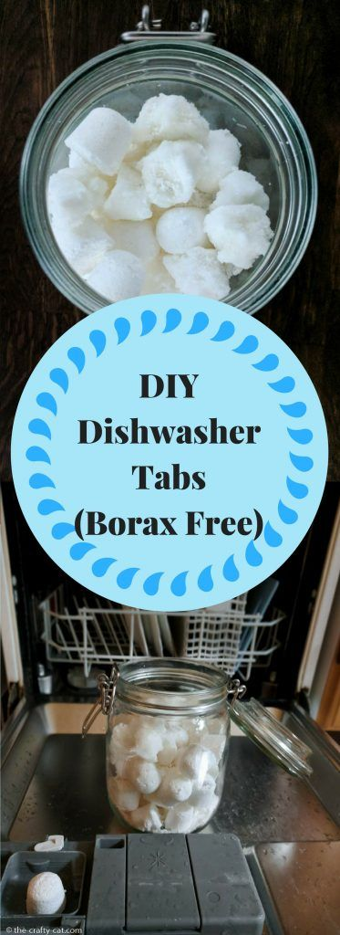 DIY Dishwasher Tabs without Borax and made with ingredients you probably already have in your pantry.