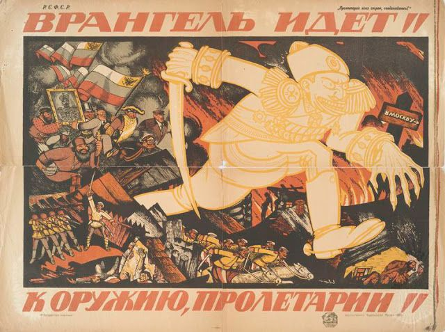 Wrangel is coming - to arms, proletariat!  (1917-1921)