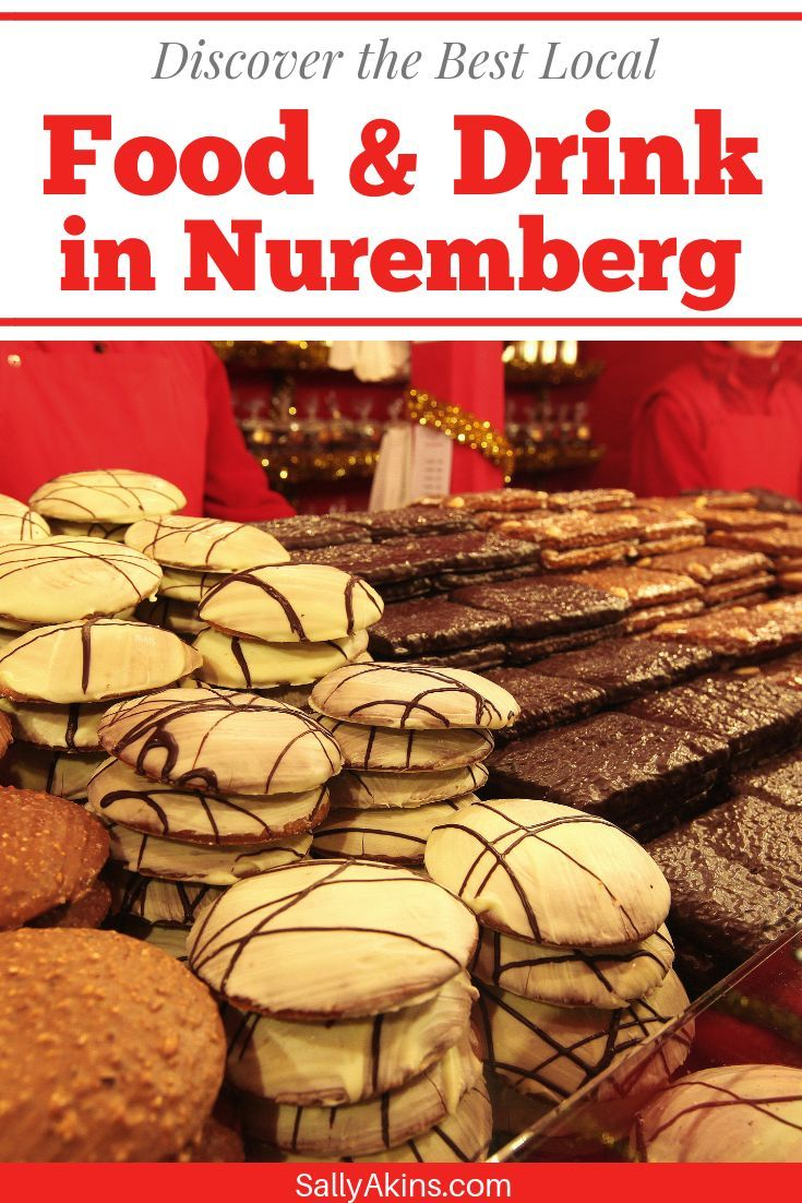 A Taste of Nuremberg Local Food and Drink You Need to Try
