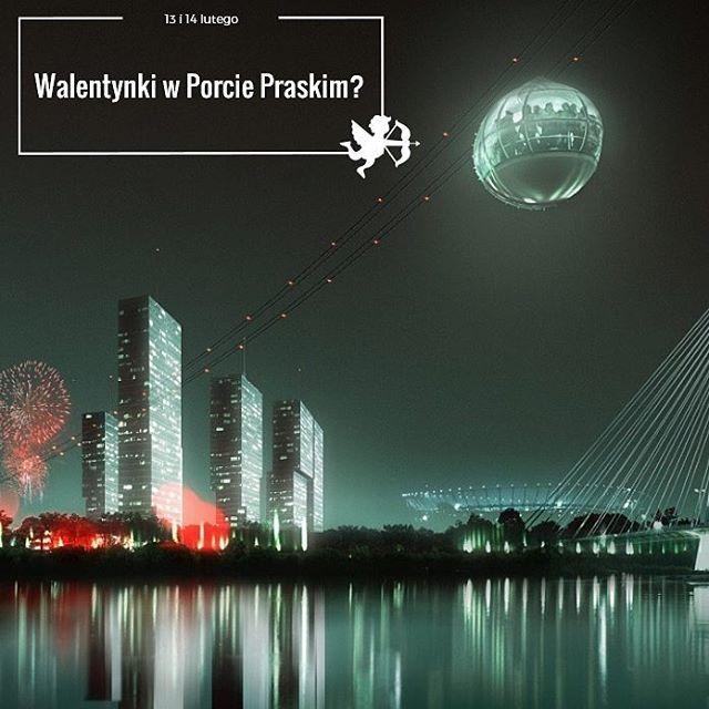 #portpraski #warszawa #wieżowiec #drapaczechmur #dniotwarte #wisła #kolejkalinowa #stadionnarodowy #walentynki #14lutego