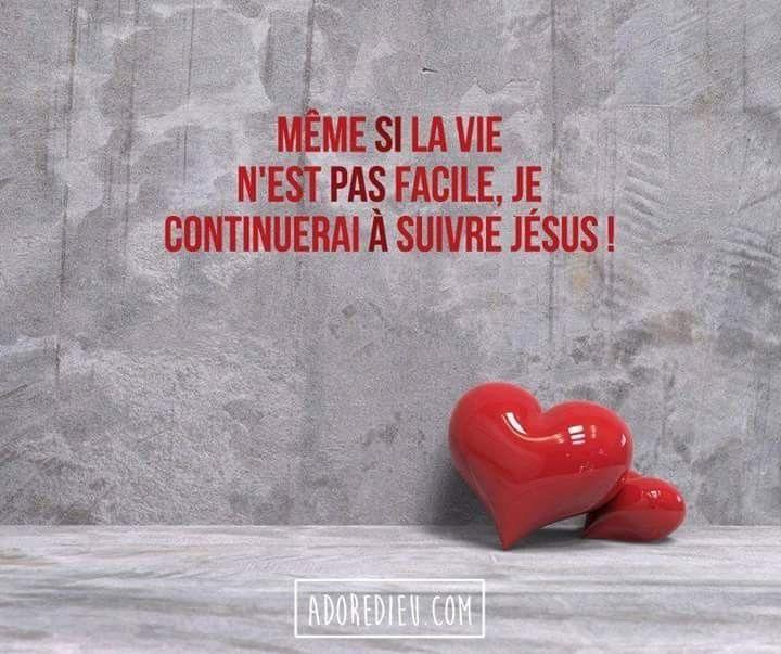 Meme Si La Vie N Est Pas Facile Je Continuerai A Suivre Jesus Le Reste De Mes Jours Follow Jesus Bible Jesus