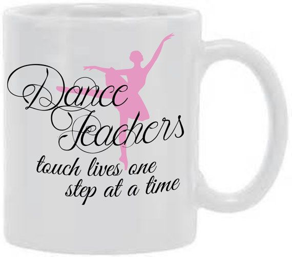 Hey, I found this really awesome Etsy listing at https://www.etsy.com/listing/229708263/personalized-dance-teacher-mug-dance