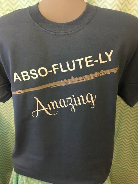 Abso-flute-ly Amazing - Funny Flute; Piccolo; Marching Band; Unisex T-Shirt