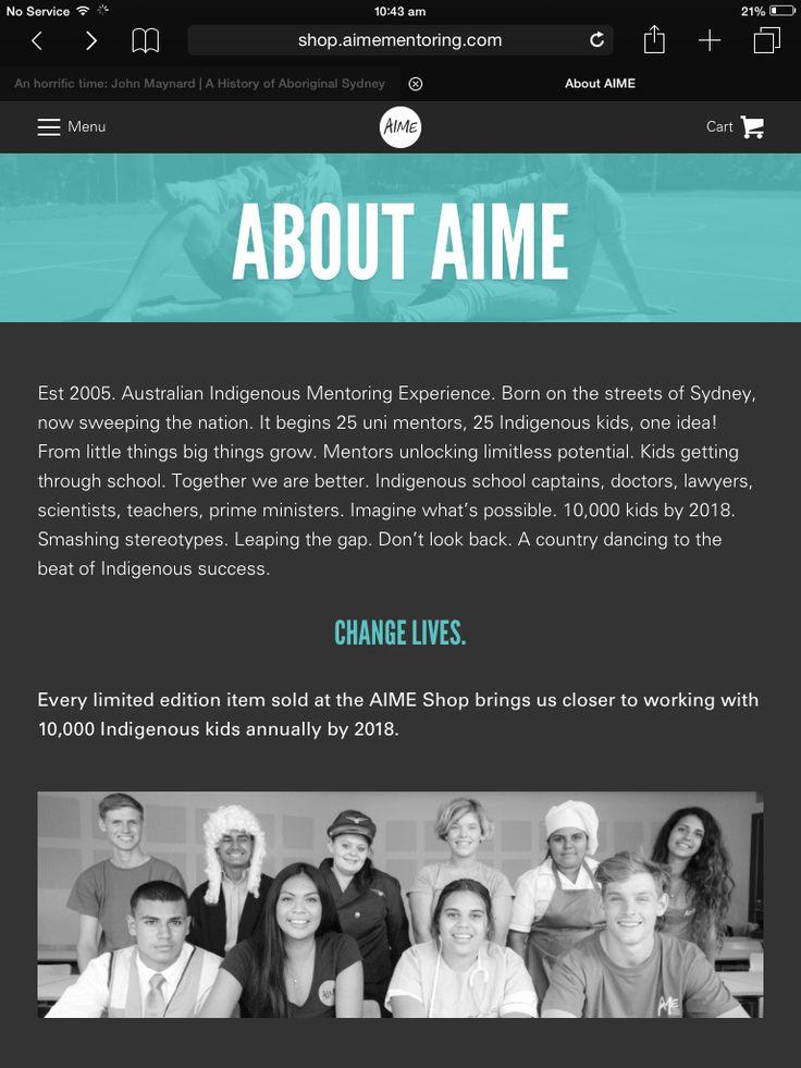 http://shop.aimementoring.com/pages/about  AIME: Australian Indigenous Mentoring Experiences  Bridging the Gap ✊