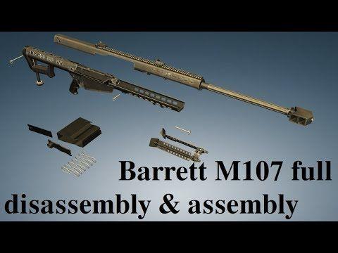 Barrett M107: full disassembly & assembly - YouTube
