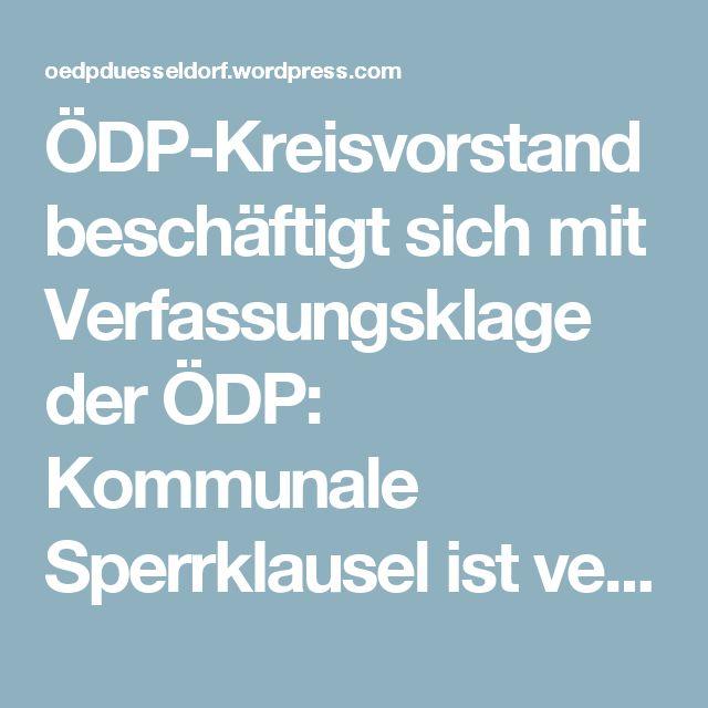 ÖDP-Kreisvorstand beschäftigt sich mit Verfassungsklage der ÖDP: Kommunale Sperrklausel ist verfassungswidrig – oedpduesseldorf