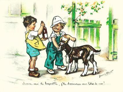 Germaine Bouret Donne-moi ta biquette, j'te donnerai mon litre de vin !...