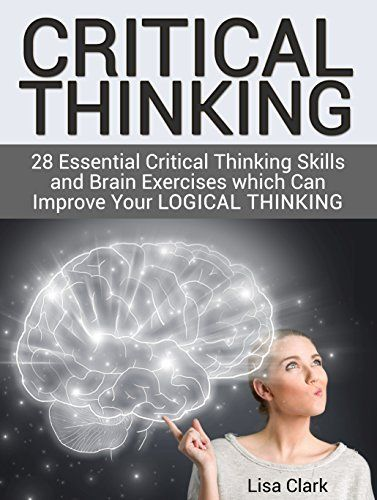 Amazon com  The Power of Critical Thinking  Effective Reasoning     Oxford Humanist Educational Association  Oxford  NC  USA Facione  P A   Facione  N C    amp  Giancarlo  C A F          The California Critical Thinking Disposition Inventory  Millbrae  CA  California Academic Press