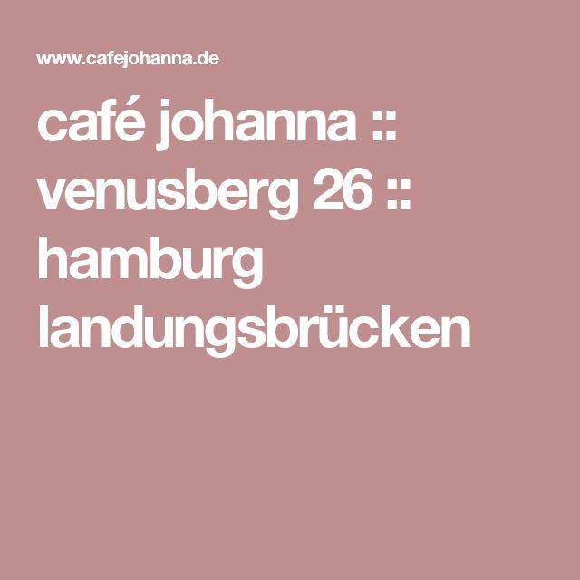 café johanna :: venusberg 26 :: hamburg landungsbrücken
