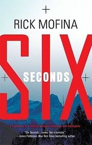 Book review of Six seconds by Rick Mofina