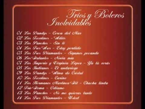 TRIOS Y BOLEROS INOLVIDABLES CD1 - YouTube