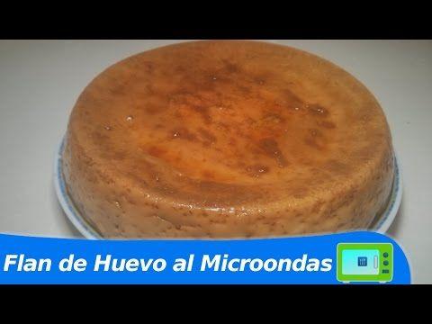 Flan de huevo al microondas cocinar en microondas youtube tartas de queso cheesecakes - Cocinar al microondas ...