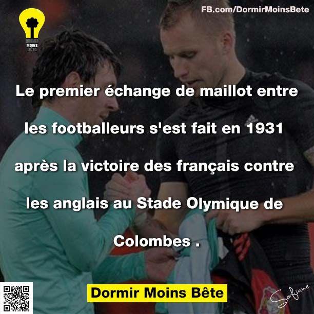 Le premier échange de maillot entre les footballeurs s'est fait en 1931 après la victoire des français contre les anglais au stade Olympique de Colombes.