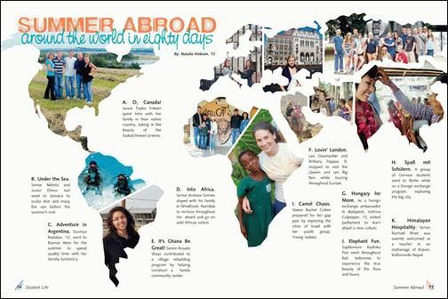 Overall Design-I really like the spread showing where students went over the summer. It is an unusual spread but makes for a very interesting layout that will capture the reader's attention.