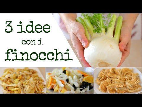 3 IDEE CON I FINOCCHI [Con Patate - In Insalata - Gratinati] Ricetta Facile con verdura di stagione - YouTube