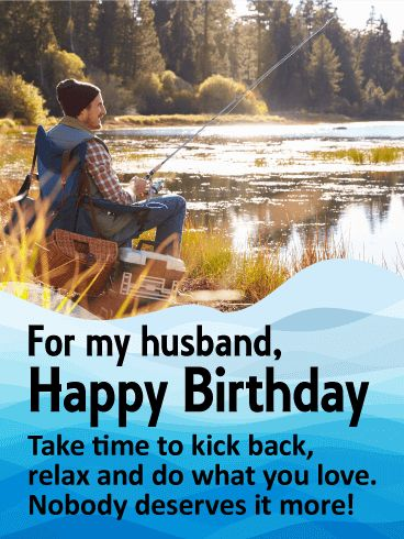 97 best birthday cards for husband images on pinterest for Best time to fish today