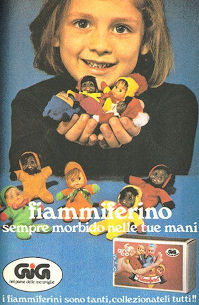 I Fiammiferini c'erano già negli anni '70.