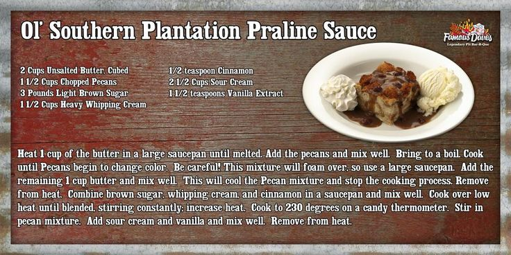 Twitter / Famous_Daves: Here's the Praline sauce recipe (for bread pudding) ...