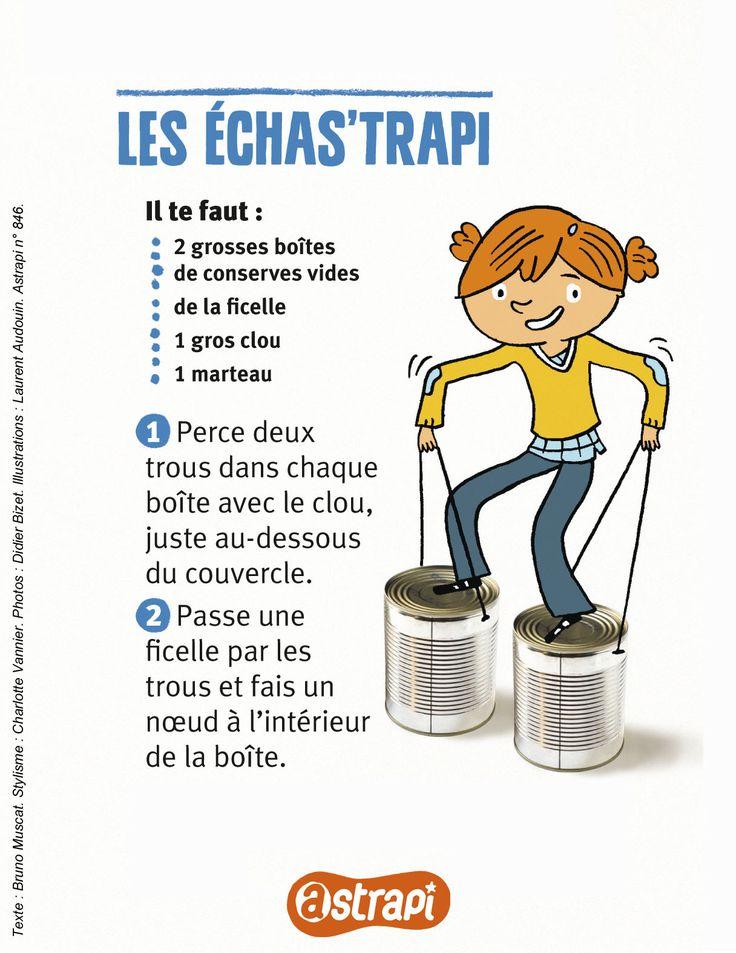 Les échas'trapi : des échasses toutes simples pour prendre de la hauteur (bricolage extrait du n° 846 du magazine Astrapi, octobre 2015, pour les enfants de 7 à 11 ans).