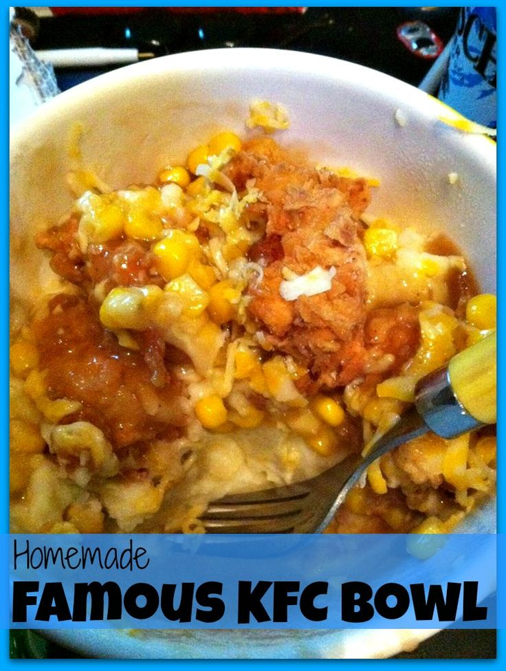Rockabilly Grillin': Homemade Famous KFC Bowl Recipe