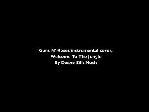 Welcome To The Jungle Guns N Roses Instrumental Cover