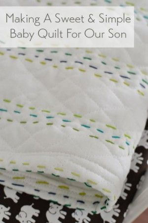 Making an easy handmade baby quilt