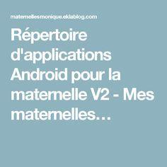 Répertoire d'applications Android pour la maternelle V2 - Mes maternelles…