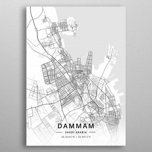 Dammam Saudi Arabia By Designermap Art Metal Posters Displate Dammam Posters Art Prints Map Art Print