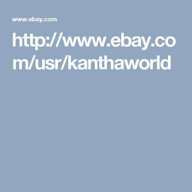 http://www.ebay.com/usr/kanthaworld