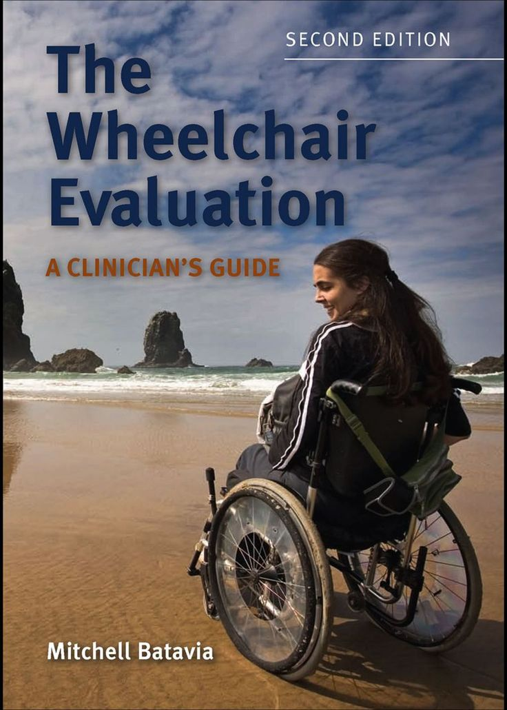 The Wheelchair Evaluation A Clinician's Guide (eBook