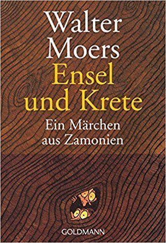 Walter Moers. Ensel und Krete - Ein Märchen aus Zamonien