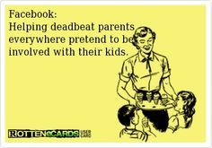 Quotes About Dead Beat Moms | jump to navigation search deadbeat parent is a term referring to ...