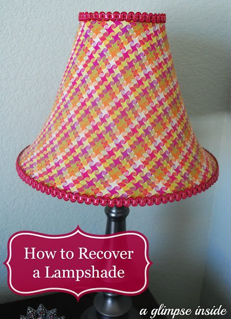 A Glimpse Inside: How to Recover a Lampshade