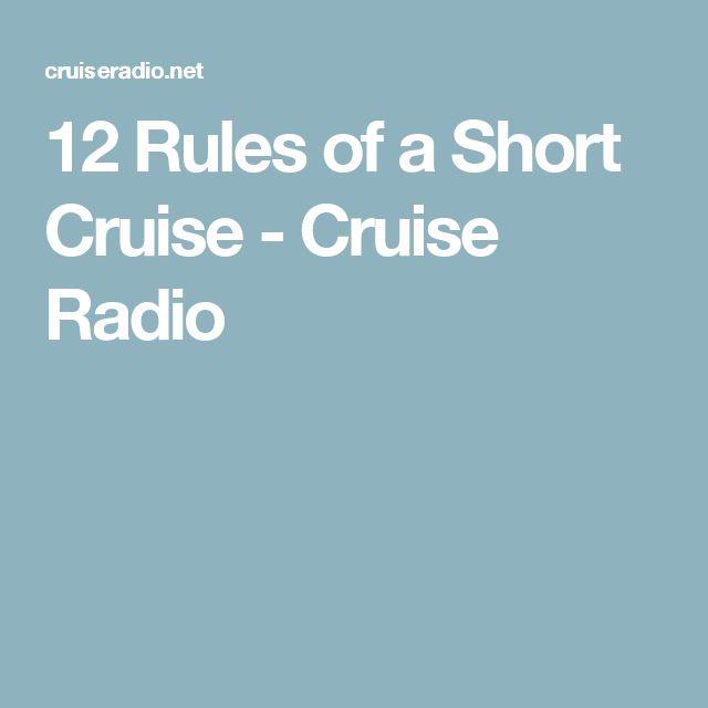 12 Rules of a Short Cruise - Cruise Radio