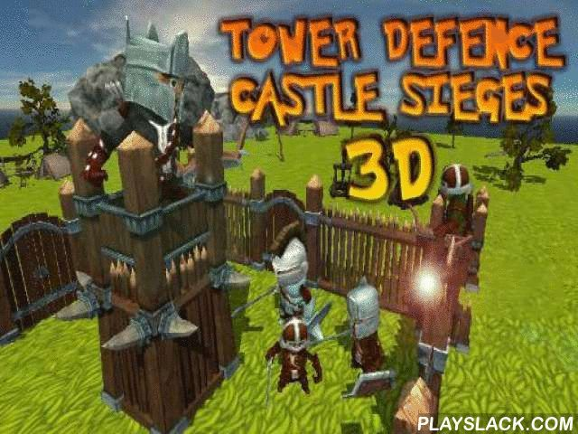 Tower Defence: Castle Sieges 3D  Android Game - playslack.com , safeguard your own little castle from the militium of intruders. ajar fire at the foe ambushing  from all the regions. support the lonely knight safeguard the castle from foes in this game for Android. The warrior is in the important tower of the castle and can shoot in any path. foes come from 4 regions and want to get close to the castle. stroke the screen in the right path to make the warrior shot at near foes. To ruin…