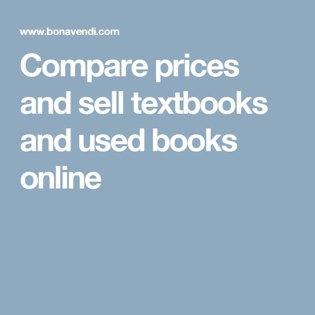 Compare prices and sell textbooks and used books online