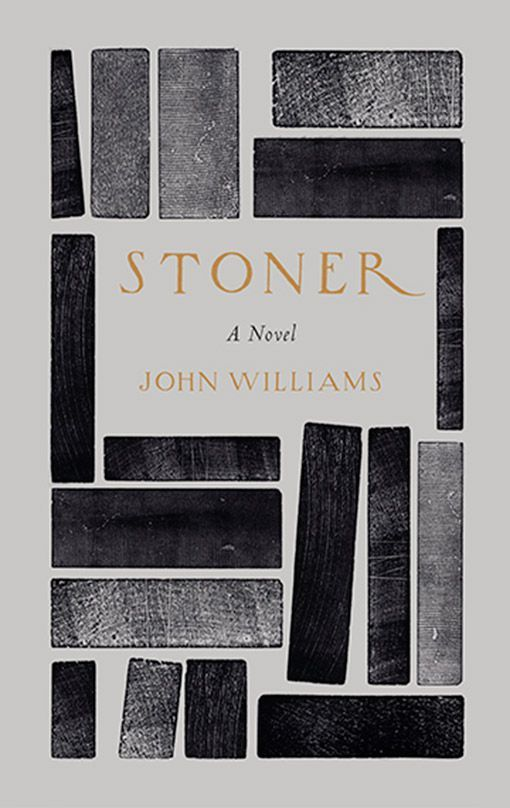 Stoner, John Williams 'A beautiful, sad, utterly convincing account of an entire life.'