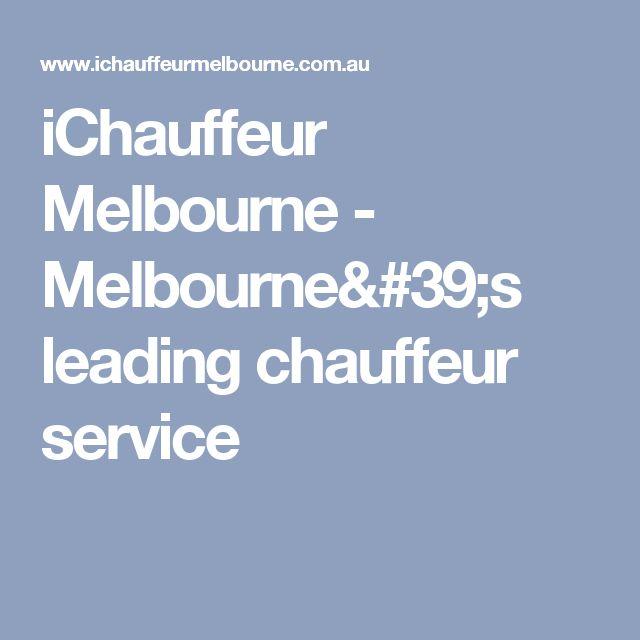 iChauffeur Melbourne - Melbourne's leading chauffeur service