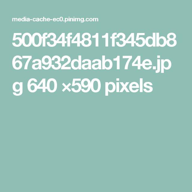 500f34f4811f345db867a932daab174e.jpg 640 ×590 pixels
