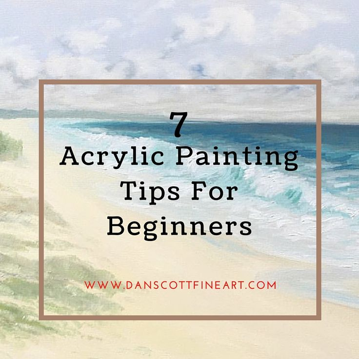 Best 25 acrylic painting tips ideas on pinterest for Tips for using acrylic paint