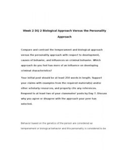 CRJ308   CRJ 308   Week 2 DQ 2 Biological Approach Versus the Personality Approach --> http://www.scribd.com/doc/148413082/crj308-crj-308-week-2-dq-2-biological-approach-versus-the-personality-approach