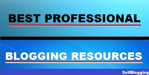 [Must Read] Best Professional Blogging Resources