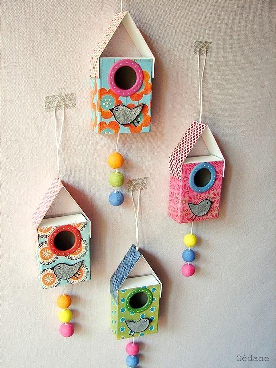 Tuto : de jolis nichoirs réalisés avec des boîtes d'allumettes. Superbe idée !! (via Happiness by Gédane) A réaliser avec les Zouzous pour faire un petit cadeau pour les maîtresses.