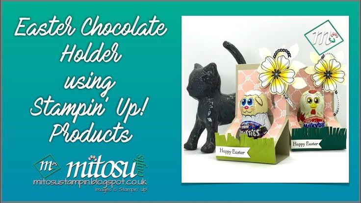 Easter Chocolate Holder using Stampin' Up! Products