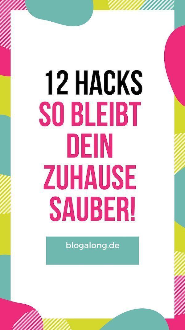 Challenge 2018: 12 brillante Hacks für ein sauberes Zuhause ...