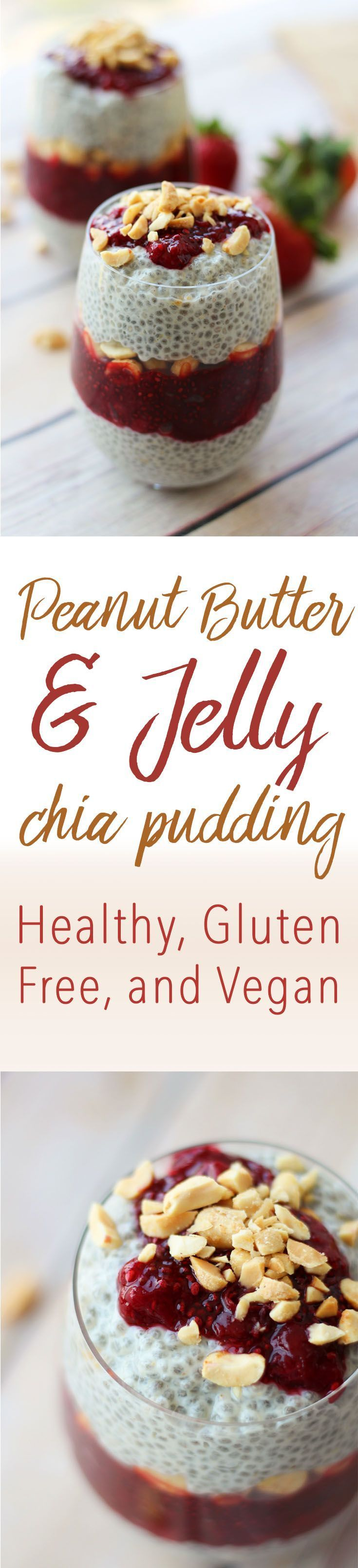 Peanut Butter and Jelly Chia Pudding | Healthy, Vegan, Gluten Free